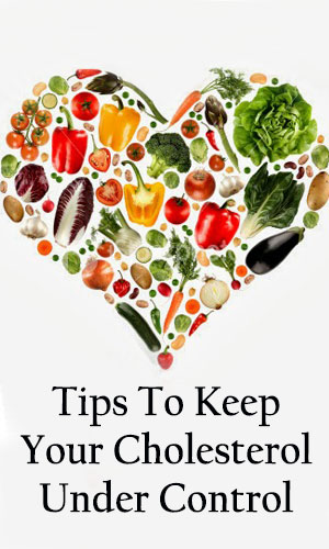 Keep Your Cholesterol Under Control