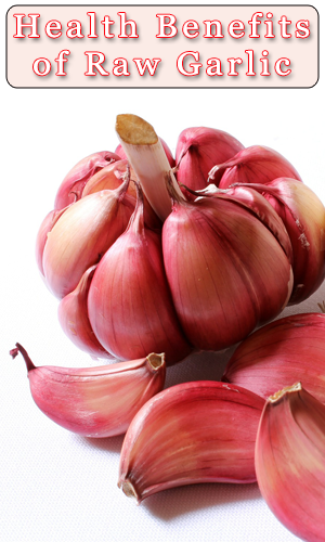 Health Benefits Of Raw Garlic