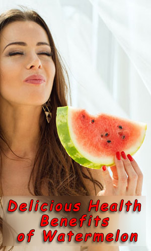 Delicious Health Benefits of Watermelon