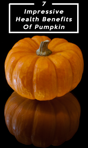 7 Impressive Health Benefits Of Pumpkin