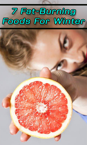7 Fat-Burning Foods For Winter